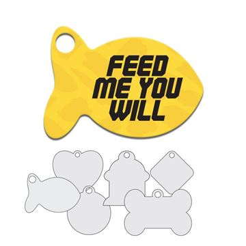 Picture of Feed Me You Will Pet Tag