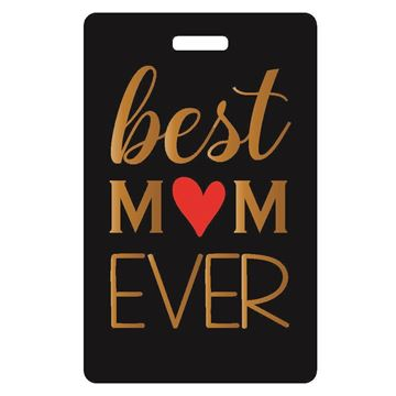 Picture of Best Mom Ever Luggage tag