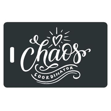 Picture of Chaos Coordinator Luggage tag
