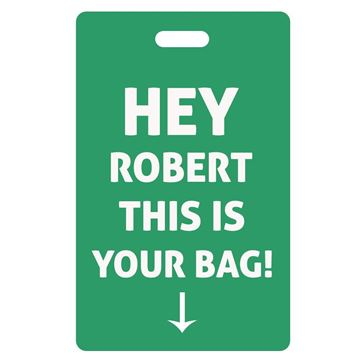 Picture of Hey...  This is your bag Green Luggage Tag